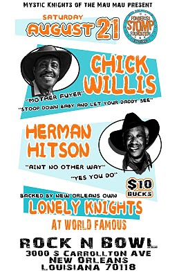 Chick Willis, Herman Hitson & New Orleans Own Lonely Nights, August 21st