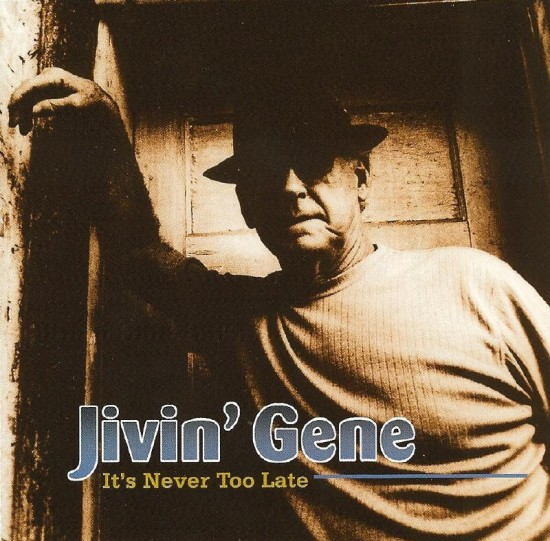 Jivin' Gene's 2009 release on the Jin label, featuring his original songs and drumming by Warren Storm